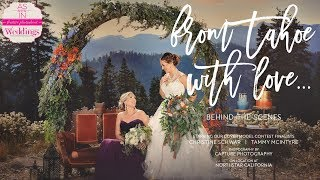 Lake Tahoe Wedding Inspiration: From Tahoe With Love {Behind the Scenes}
