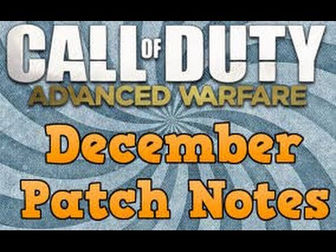 July - Advanced Warfare Patch Notes Advanced Warfare