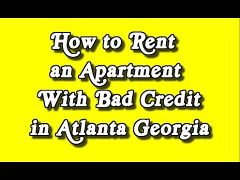 How to Rent an Apartment With Bad Credit in Atlanta Georgia