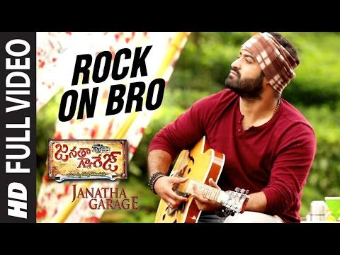 "Rock On Bro Full  Song || ""janatha Garage"" || Jr. Ntr, Samantha, Mohanlal || Dsp Hit Songs"