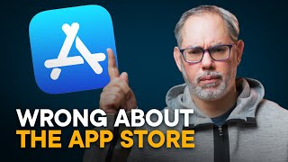 WRONG About App Store — Apple vs. Anti-Trust