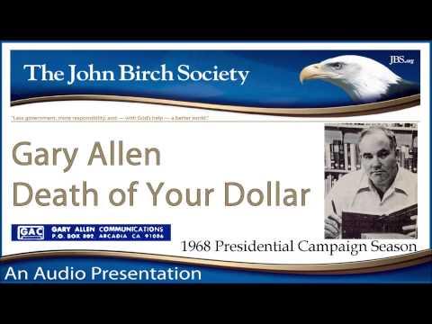 Gary Allen - Death of Your Dollar