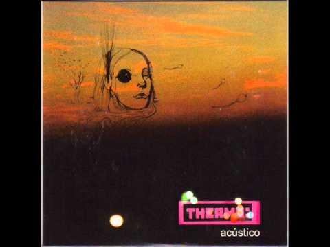 Thermo - EP Acústico [ Full Album ]