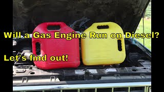 will a gas engine run on diesel let s find out