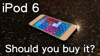 Should you buy the iPod Touch 6th gen. in 2019?