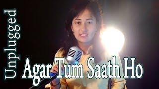 agar tum saath ho cover - Rupa Kunwar | Hindi  Cover Songs 2018 Bollywood Unplugged