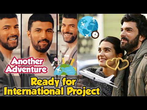 Good News for the Fans of Engin Akyürek Ready for his International Project