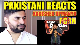 Pakistani Reacts to Porn | Stand-Up Comedy by Abhishek Upmanyu