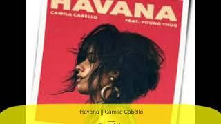 Havana Camila Cabello Speed Up Spirit Tunes