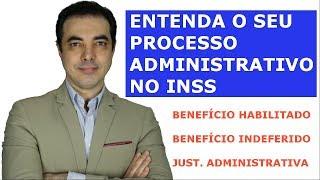 Entenda o Seu Processo no INSS. Benefício Habilitado?