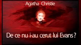 De ce nu i-au cerut lui Evans ? - Agatha Christie