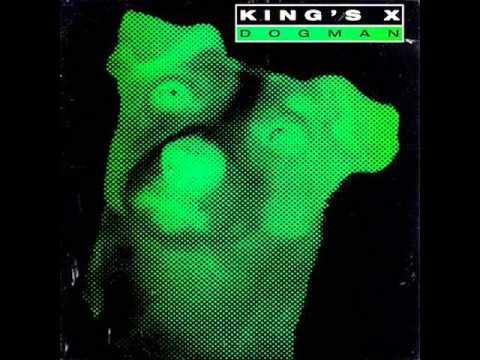 King's X - 11 - Cigarettes - Dogman (1994)