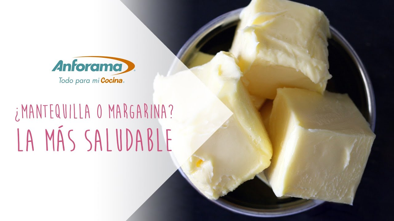 margarina o mantequilla cual es mas saludable
