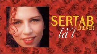 Sertab Erener - Lal (Full Albüm)