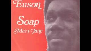 Euson - I Use The Soap
