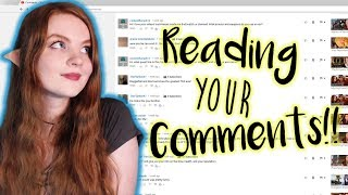 READING YOUR COMMENTS! 😁