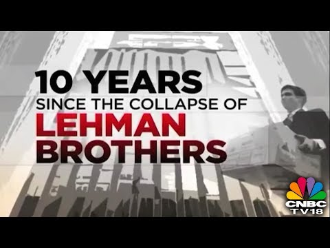 Lehman Crisis : 10 Years On | 2008 Financial Crisis Revisited | CNBC TV18