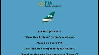 PIA Pakistani Inflight Music - Menu Rab Di Saun (by Nafees Ahmed) - Instrumental