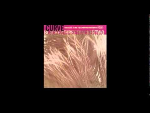 CURVE - Rising  [Headspace mix from : Blackerthreetrackertwo (UK) 1993] mp3