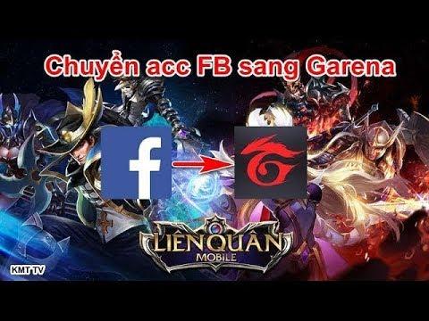 Cách chuyển nick Facebook sang Garena trong Liên Quân Mobile