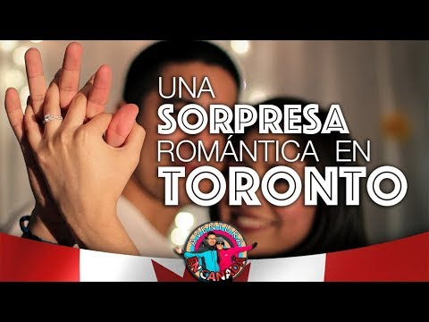 EP.49 Una Sorpresa Romántica En Toronto | AVENTURA EN CANADÁ