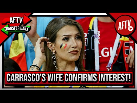 Emery Working On Signings & Carrasco's Wife Confirms Arsenal Interest? | AFTV Transfer Daily