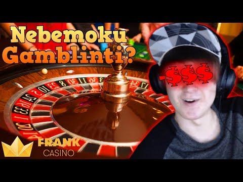 Nebemoku Gamblint'i? :C // Frank Casino