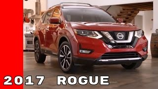2017 Nissan Rogue Overview, Features, and Accessories