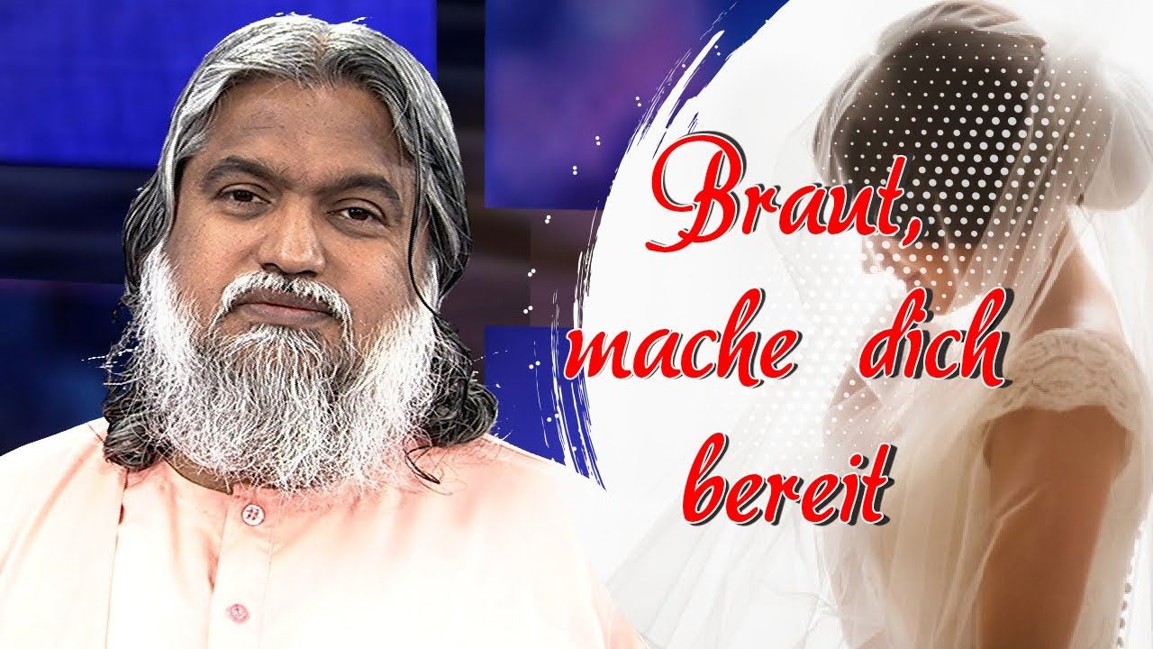 Braut, mache dich bereit   Sadhu Sundar Selvaraj   Episode 3 (English/Deutsch)