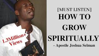 [Very Vital] How to grow spiritually - Apostle Joshua Selman