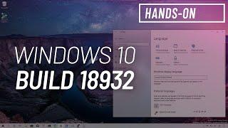 Window 10 build 18932 (20H1): Settings, WSL2, Ink Workspace, more
