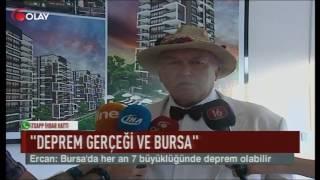 'Bursa'da her an 7 büyüklüğünde deprem olabilir' (Haber 25 07 2017)