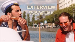 EXTERVIEW #3 - Mehdi Palmtree & Global Network | LES CAPSULES @Marin D'Eau Douce