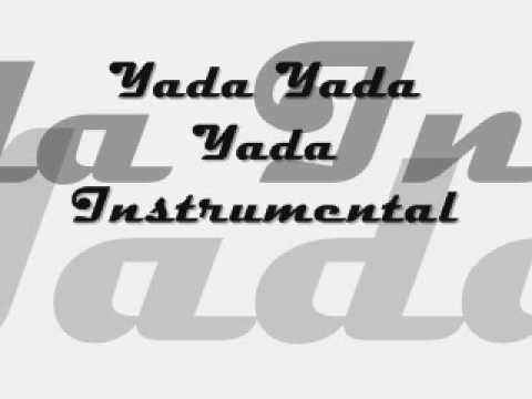 Yada Yada Yada Instrumental mp3