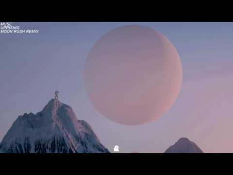 Muse - Uprising (Moon Rush Remix)