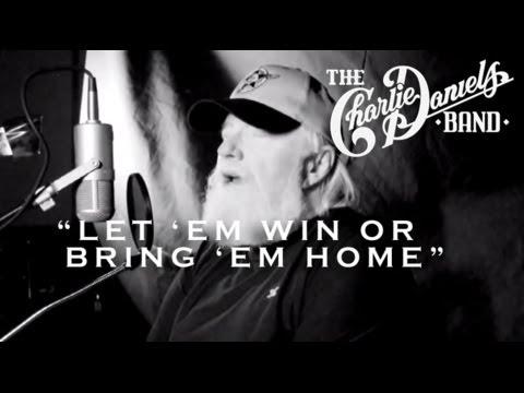 The Charlie Daniels Band - Let 'em Win Or Bring 'em Home