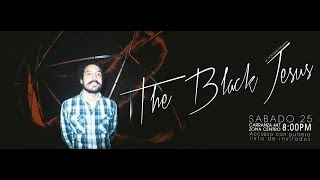 The Black Jesus Parte 1 @ La Potosina 25/01/14