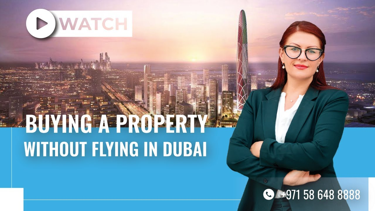 Buying a Property in Dubai Without Actually Flying In