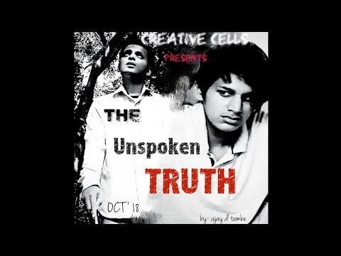 The UNSPOKEN TRUTH A SHORT FILM