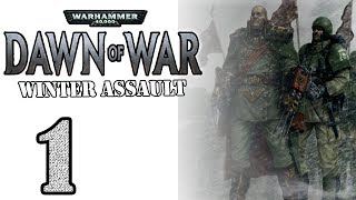 [1] Warhammer 40k: Dawn of War Winter Assault - Order Campaign - Flaming Tanks!