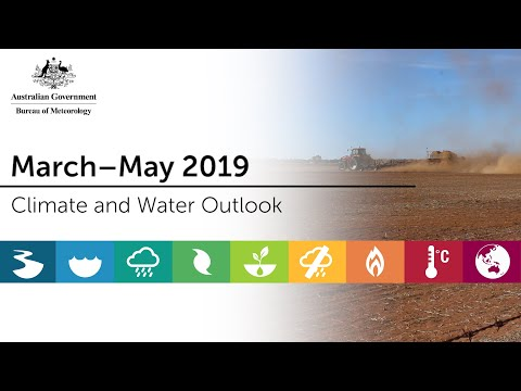 Climate And Water Outlook, March–May 2019