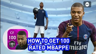 HOW TO GET 100 RATED MBAPPE IN PES 2020 MOBILE
