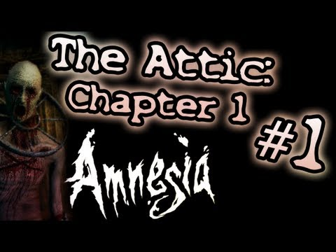 [Amnesia] The Attic I | Ep 1 | Con ayuda de Genie y el soldadito~ AAARG
