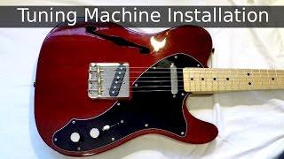 Fender Vintage Tuning Machine Installation