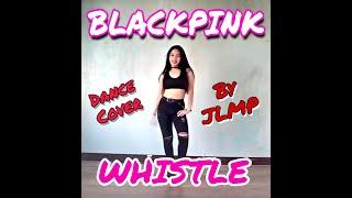 WHISTLE - BLACKPINK (MOMOJIWON)