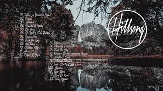 Best Of Hillsong United 2019 - Top 30 Greatest Praise & Worship Songs 2019