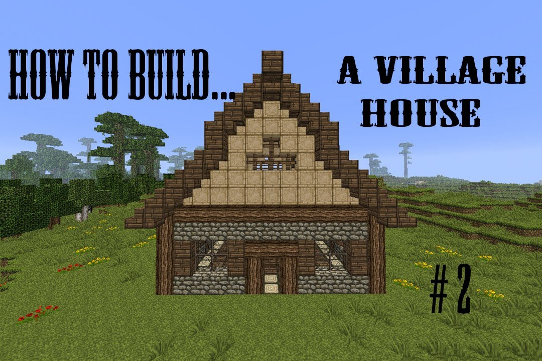 Minecraft How To Build A Village House 1 Building