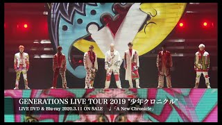 "GENERATIONS from EXILE TRIBE / 「A New Chronicle」GENERATIONS LIVE TOUR 2019 ""少年クロニクル"""