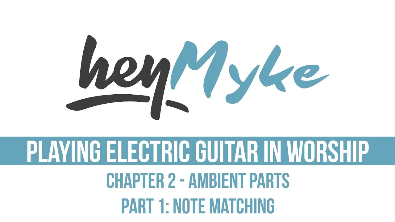 Ambient Worship Guitar Playing Part 1 Electric In Parts Of The
