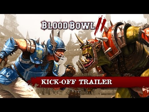 BLOOD BOWL 2 : KICK OFF TRAILER